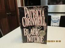 "Patricia Cornwell Suspense Thriller ""Black Notice"" - In LARGE PRINT in Kingwood, Texas"