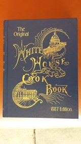 The Original White House Cook Book 1887 Edition (Replica) in Sandwich, Illinois